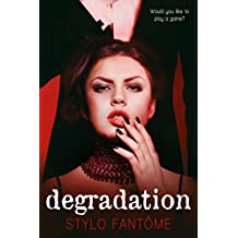 Degradation (The Kane Series Book 1)
