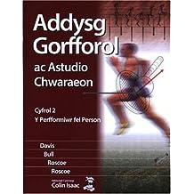 Addysg Gorfforol ac Astudio Chwaraeon: Cyfrol 2 - Perfformiwr Fel Person, Y