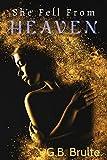 She Fell From Heaven