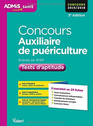 Concours Auxiliaire de puriculture - Tests d'aptitude - L'essentiel en 29 fiches - Concours 2016