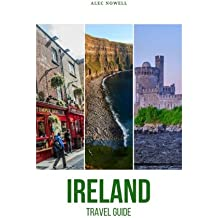 Ireland Travel Guide: Top Things to See and Do, Accommodation, Food, Drink, Typical Costs, Dublin, Connemara, Doolin, Abbeyleix, Glendalough, Dingle Town, Galway City, Cashel, Cork City, Kilkenny City