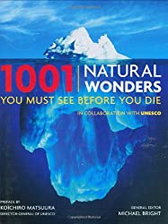 [ 1001 NATURAL WONDERS YOU MUST SEE BEFORE YOU DIE ] 1001 Natural Wonders You Must See Before You Die By Bright, Michael ( Author ) Aug-2009 [ Hardcover ]