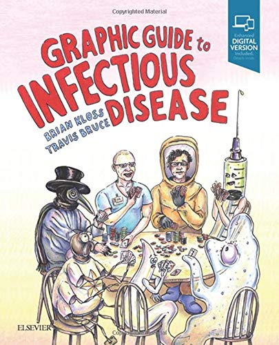 Graphic Guide to Infectious Disease, 1e por Brian Kloss DO  JD  PA-C