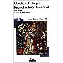 Perceval ou Le Conte du Graal by Chrétien de Troyes (2010-06-24)