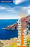 POLYGLOTT auf Reisen Kanarische Inseln (POLYGLOTT Edition) -