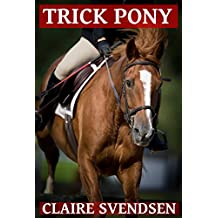 Trick Pony (Show Jumping Dreams ~ Book 11)