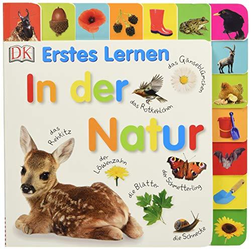 Erstes Lernen. In der Natur: Pappbilderbuch mit Griff-Register und über 100 Fotos ab 1 Jahr