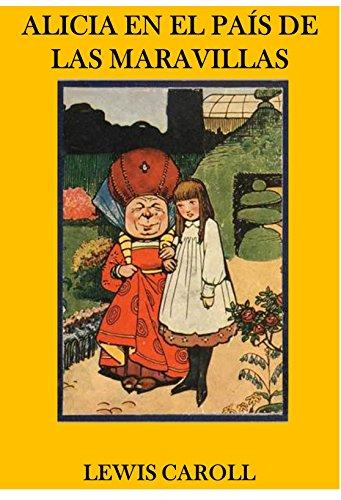 Alicia en el País de las Maravillas (Edición ilustrada) por Lewis Caroll