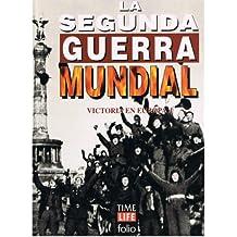 LA SEGUNDA GUERRA MUNDIAL VICTORIA DE EUROPA 1
