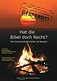 Hat die Bibel doch Recht?: Der Evolutionstheorie fehlen die Beweise
