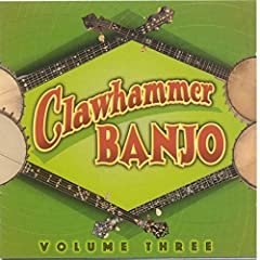 Clawhammer Banjo Volume Three