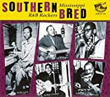 Southern Bred - Mississippi R&B Rockers Vol.1