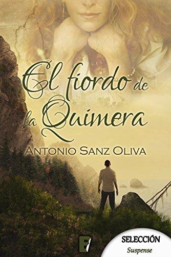 El fiordo de la Quimera por Antonio Sanz Oliva