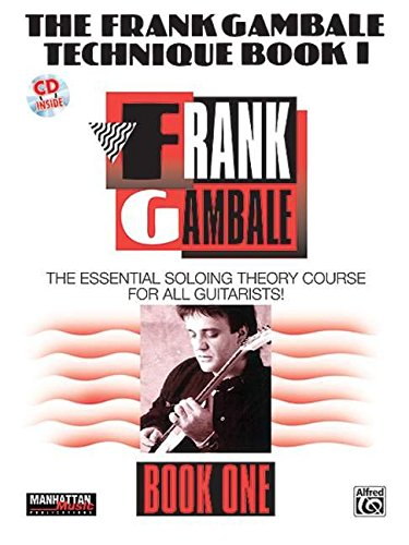 The frank gambale technique book 1 +CD (Manhattan Music Publications)
