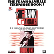 The Frank Gambale Technique Book I (Manhattan Music Publications)