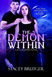 The Demon Within (A PeaceKeeper Novel Book 1)