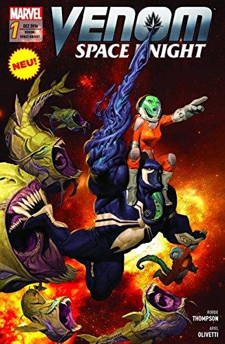 Venom: Space Knight: Bd. 1: Galaktische Symbiose