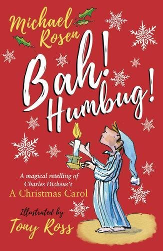 Bah! Humbug!: Every Christmas Needs a Little Scrooge