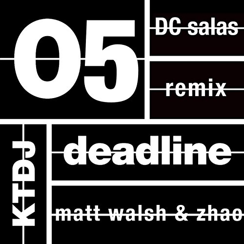 05 Matt (Ktdj Deadline 05: Matt Walsh & Zhao - EP [Explicit])
