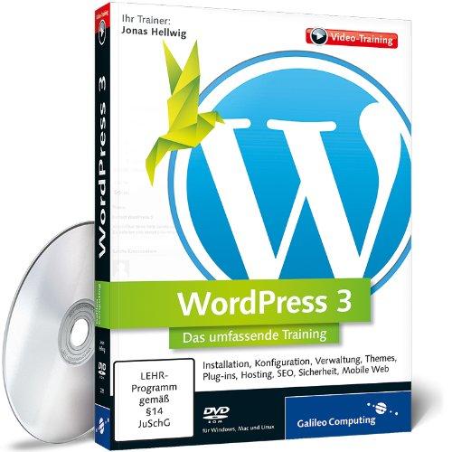 WordPress 3 - Das umfassende Training (Wordpress Mobile)
