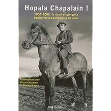 Hopala chapalain ! : 1950-2000 : le demi siècle qui a bouleversé les campagnes du Léon