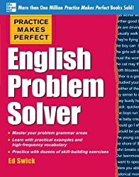 Practice Makes Perfect English Problem Solver: With 110 Exercises by Ed Swick (2013-02-07)
