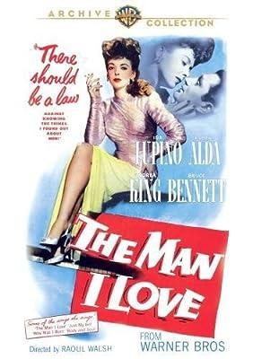 The Man I Love by Ida Lupino