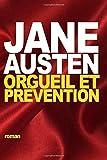 Orgueil et Pr??vention by Jane Austen (2015-10-14)