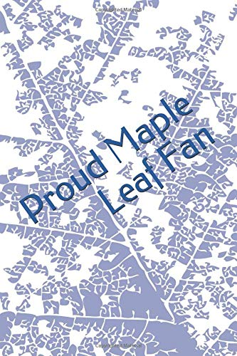 Proud Maple Leaf Fan: A sports themed unofficial NHL notebook journal for your everyday needs