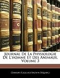 Image de Journal de La Physiologie de L'Homme Et Des Animaux, Volume 3