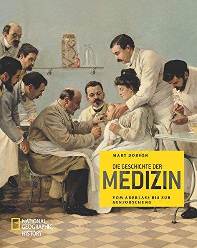 die-geschichte-der-medizin-national-geographic-history-band-373