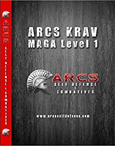 ARCS Krav Maga DVD Videos - Fight Like a Trained Professional - 3 DVD Set - Don't Become a Victim - Get the Same Israeli Self Defense Training Taught to the IDF! Great beginner and advanced training for men, women and kids. Get the DVDs RISK Free!
