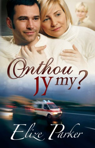 Onthou jy my? (Afrikaans Edition)