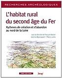 Ra n 7 : rythmes de créations et d'abandons des établissements ruraux au second âge du fer en France de François Malrain (5 décembre 2013) Broché
