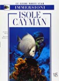 Isole Cayman. Ediz. illustrata