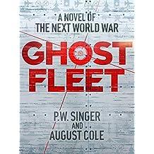Ghost Fleet (English Edition)