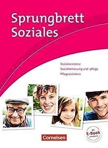 Sprungbrett Soziales - Sozialassistent/-in - Neubearbeitung: Sozial- und...