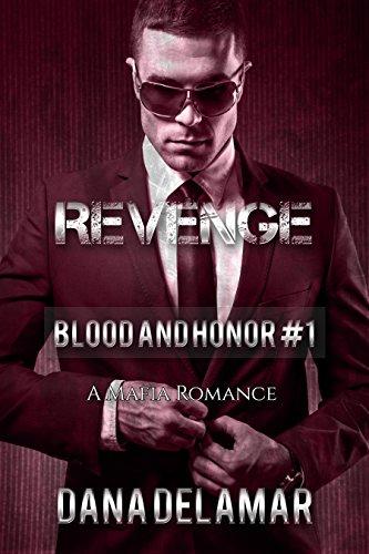 free kindle book Revenge: A Mafia Romance (Blood and Honor, #1)