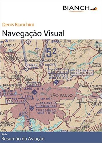 Resumão da Aviação 01 - Navegação Visual (Portuguese Edition) por Denis Bianchini