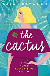 The Cactus: a Richard & Judy Autumn Book Club read 2018