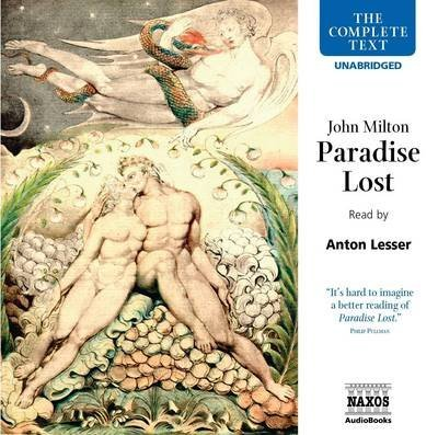 [(Paradise Lost)] [ By (author) John Milton, Read by Anton Lesser ] [January, 2006]