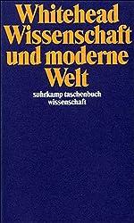 Wissenschaft und moderne Welt (suhrkamp taschenbuch wissenschaft)