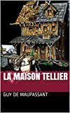 La Maison Tellier - Format Kindle - 2,65 €