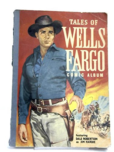tales-of-wells-fargo-comic-album-no1