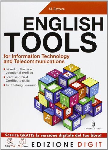 English Tools for IT and Telecommunication - Volume unico. Con Me book e Contenuti Digitali Integrativi online