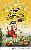 Tante Poldi und die Früchte des Herrn: Kriminalroman (Sizilienkrimi 2)