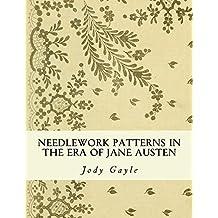 Needlework Patterns in the Era of Jane Austen: Ackermann's Repository of Arts (English Edition)