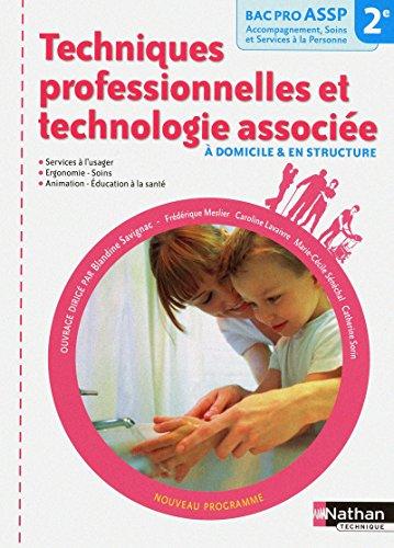 Techniques professionnelles et technologie associée - 2e Bac Pro ASSP par Blandine Savignac