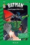 Batman 13: Kampf gegen Killer Croc: Fischer. Nur für Jungs