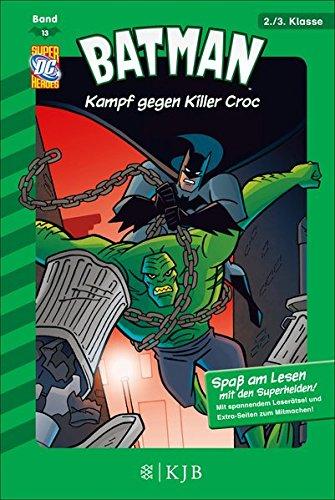 Batman: Kampf gegen Killer Croc: Fischer. Nur für Jungs